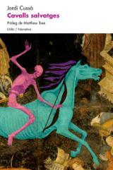 Cavalls salvatges - Cussà, Jordi