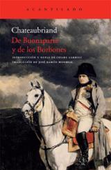 De Buonaparte y de los Borbones - Chateaubriand, François René, Vicomte De