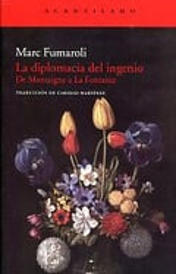 Diplomacia del ingenio - Fumaroli, Marc