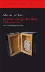 La liebre con ojos de ámbar - de Waal, Edmund
