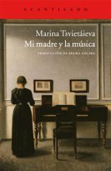 Mi madre y la música - Tsvietaieva, Marina