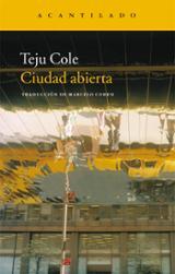 Ciudad abierta - Cole, Teju