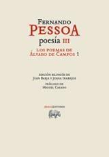 Poesía III. Los poemas de Álvaro de Campos 1
