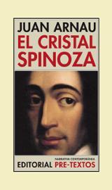 El cristal Spinoza - Arnau, Juan