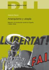 Anarquismo y utopía. Bakunin y la revolución social en España