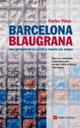 Barcelona blaugrana. Totes les curiositats i anècdotes que no sap
