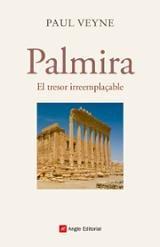 Palmira. El tresor irreemplaçable