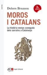 Moros i catalans - Bramon, Dolors