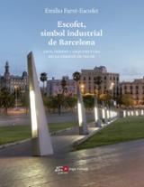Escofet, símbol industrial de Barcelona - Farré-Escofet, Emili