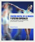 Edición digital de la imagen y efectos especiales