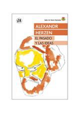 El pasado y las ideas - Herzen, Alexandr