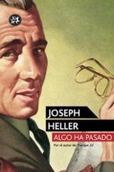 Algo ha pasado - Heller, Joseph