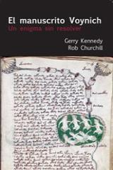 El manuscrito Voynich. Un enigma sin resolver - Churchill, Rob