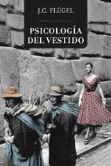 Psicología del vestido - Flugel, John Carl