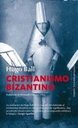Cristianismo bizantino - Ball, Hugo