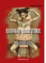 Russ Meyer. El indiscutible rey del cine erótico