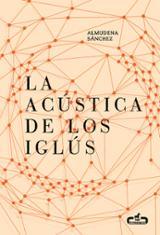 La acústica de los iglús