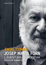 Josep Maria Forn. L´aventura del Cinema