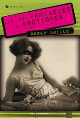 Les 1001 fantasies més erótiques i salvatges de la història