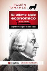 El último siglo económico en una sentada