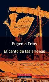 El canto de las sirenas (rústica) - Trías, Eugenio