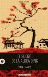 El sueño de la aldea Ding - Lianke, Yan