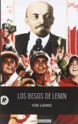 Los besos de Lenin - Lianke, Yan