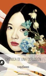 Crónica de una explosión - Lianke, Yan