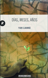 Días, meses, años - Lianke, Yan