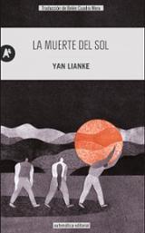 La muerte del sol - Lianke, Yan