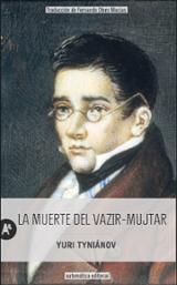 La muerte de Vazir-Mujtar - Tyniánov, Yuri