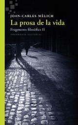 La prosa de la vida. Fragments filosòfics II
