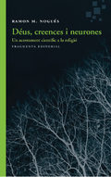 Déus, creences i neurones - Nogués, Ramon M.