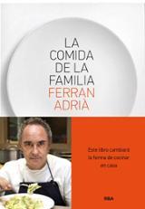 La comida de la familia - Adrià, Ferran