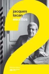 Escritos, 2 - Lacan, Jacques