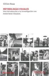 Metodologías de los estudios visuales. Una introducción a la inve - Rose, Gillian