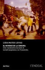 El reverso de la censura. Cine clandestino durante el tardofranqu - Mateo Leivas, Lidia