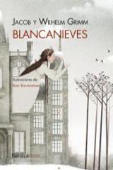 Blancanieves - Grimm, Jacob i Wilhelm