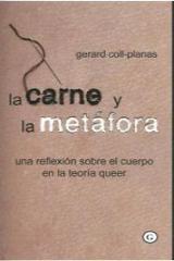 La carne y la metáfora - Coll-Planas, Gerard