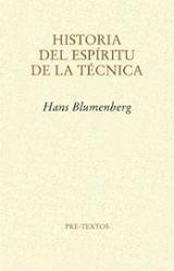 Historia del espíritu de la técnica - Blumenberg, Hans