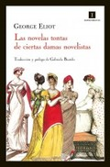 Novelas tontas de ciertas damas novelistas - Eliot, George