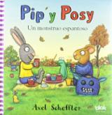 Pip y Posy. Un monstruo espantoso