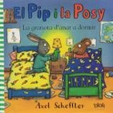 Pip y Posy. La granota d´anar a dormir