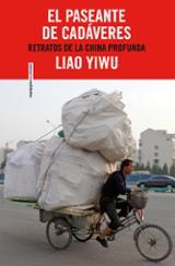 El paseante de cadáveres - Liao, Yiwu