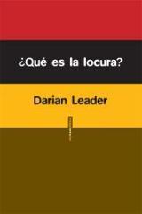 ¿Qué es la locura? - Leader, Darian