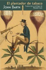El plantador de tabaco - Barth, John