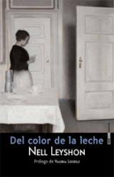 Del color de la leche - Leyshon, Nell