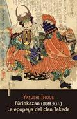 Furinkazan. La epopeya del clan Takeda - Inoué, Yasushi