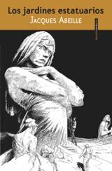 Los jardines estatuarios - Abeille, Jacques
