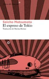 El expreso de Tokio - Matsumoto, Seicho
